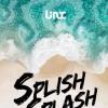 7/10-11周五周六 SPLISH SPLASH @ LINX