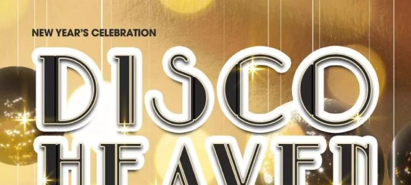 跨年派对:DISCO HEAVEN NYE Party @Wanda Reign万达瑞华酒店